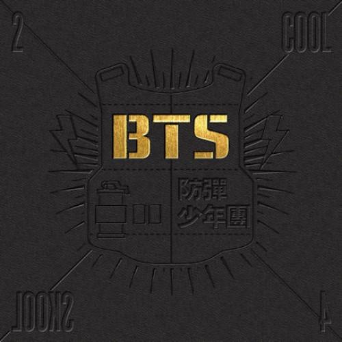 防弹少年团(BTS) - 2 COOL 4 SKOOL