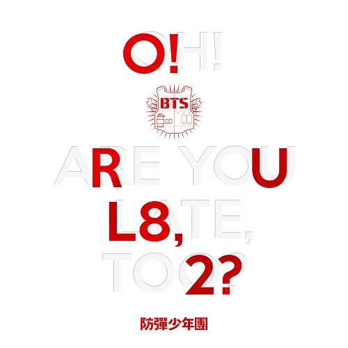 防弹少年团(BTS) - O!RUL8,2?