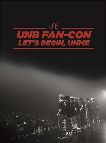 UNB - 2018 Fan-Con LET'S BEGIN, UNME DVD