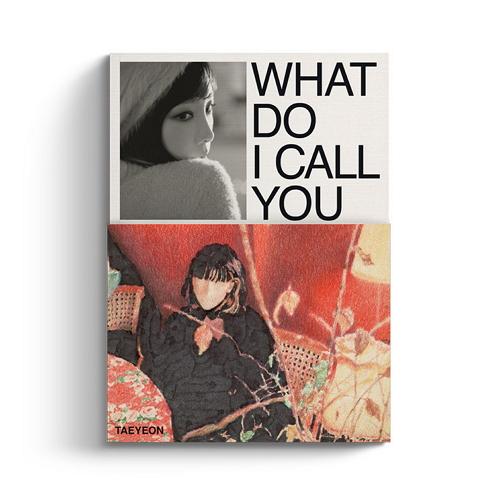 泰妍(TAEYEON) - WHAT DO I CALL YOU [My Only Ver.]