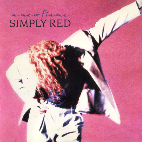SIMPLY RED ‎- A NEW FLAME