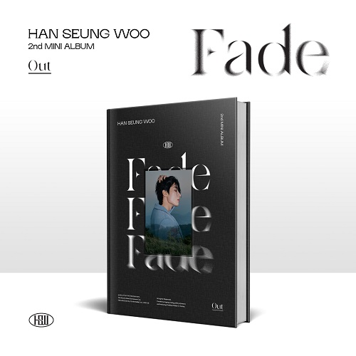 韩胜宇(HAN SEUNG WOO) - FADE [Out Ver.]