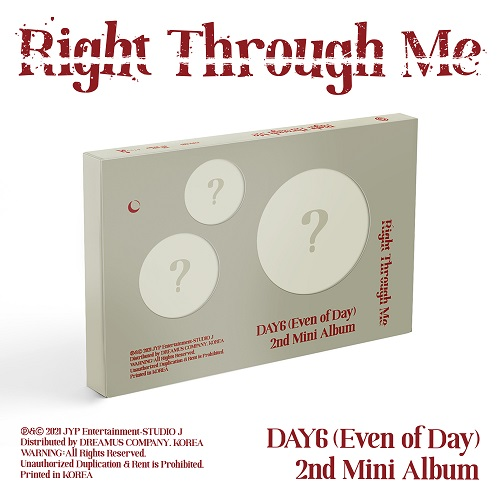 DAY6 - RIGHT THROUGH ME [영케이SIGN]