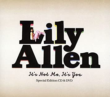 LILY ALLEN - IT'S NOT ME, IT'S YOU [SPECIAL EDITION]